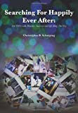 Searching for Happily Ever After, Christopher B. Scharping, 1479732419