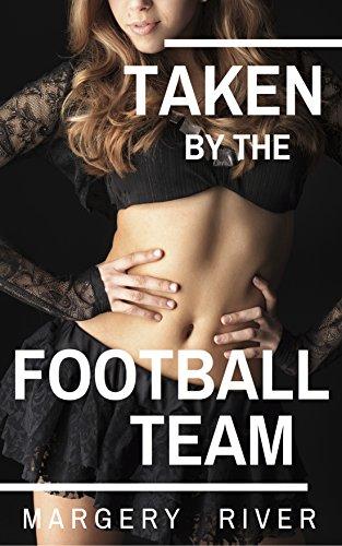 Taken by the Football Team (A BBW Cheerleader's Dilemma Book -