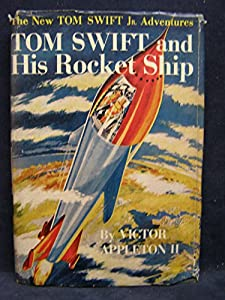 Hardcover Tom Swift Jr. and His Rocket Ship Book