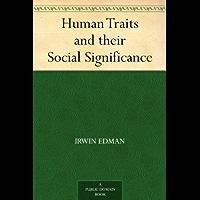 Human Traits and their Social Significance (免费公版书) (English Edition)