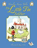 The Little Tin Soldier, Renee Cloke, 1841355429