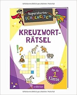 Superstarke Schulhelden Kreuzworträtsel Für Die 1 Klasse Mascha