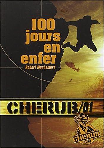 Lire en ligne Cherub, Tome 1 : 100 jours en enfer epub, pdf