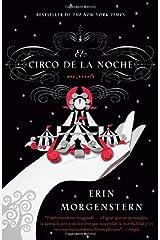 El circo de la noche (Vintage Espanol) (Spanish Edition) [Paperback] [2012] (Author) Erin Morgenstern Paperback