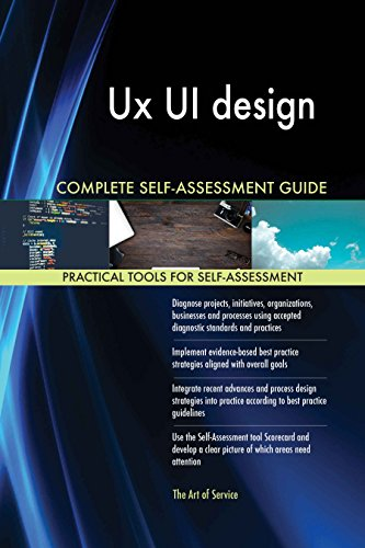 Ux UI design Toolkit: best-practice templates, step-by-step work plans and maturity diagnostics