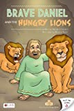Brave Daniel and the Hungry Lions/Little Baby Jesus, Wendy J. Stevens, 1606963449