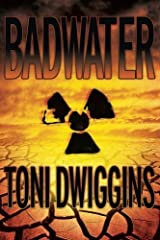 Badwater: The Forensic Geology Series by Toni K Dwiggins (2011-08-09) Paperback