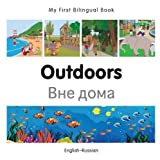 My First Bilingual Book–Outdoors (English–Russian) (Russian and English Edition)