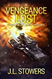 Vengeance Lost: Ardent Redux Saga: Episode 1 (A Space Opera Adventure)