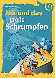 Nik und das große Schrumpfen (Nik und ...)