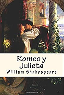 Romeo y Julieta (Spanish) Edition (Spanish Edition)