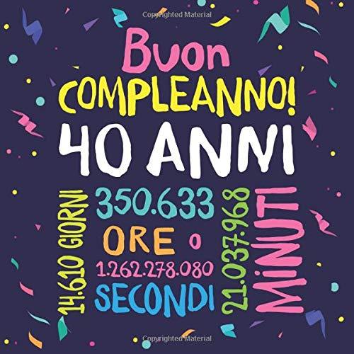Amato Buon Compleanno - 40 anni: Un libro degli ospiti per il 40esimo LG22