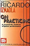 Ricardo Iznaola On Practicing: A Manual for Students of Guitar Performance