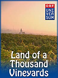 Land of a Thousand Vineyards