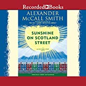 Sunshine on Scotland Street: A 44 Scotland Street Novel, Book 8 | Alexander McCall Smith