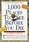 """""""1,000 Places To See Before You Die (Turtleback School & Library Binding Edition) (1,000... Before You Die Books (Prebound))"""" av Patricia Schultz"""