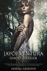 Jayce Ventura - Ghost Avenger (A Seer Paranormal Romance)