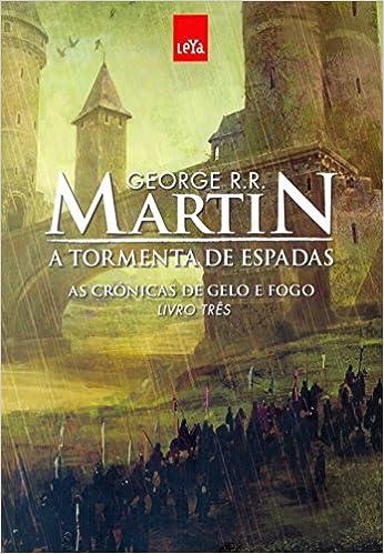 2d69c2edc A Tormenta de Espadas  As Crônicas de Gelo e Fogo - Livro 3 - 9788544102947  - Livros na Amazon Brasil