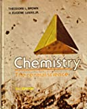 Chemistry - Student Version : The Central Science, Brown, Theodore L. and LeMay, H. Eugene, Jr., 0131285041
