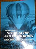 Sociology : Study Guide and Workbook (by Goode), Kassop, Mark, 0138207461