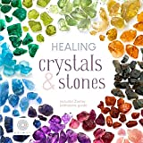 Healing Crystals & Stones: includes Zodiac