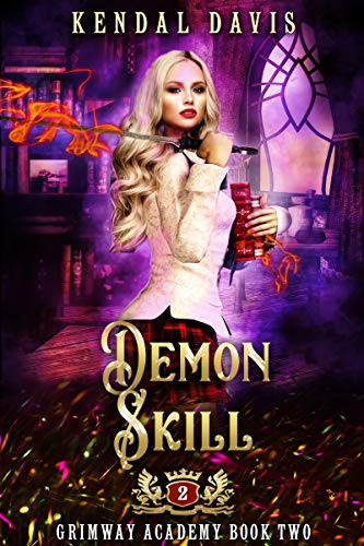 Demon Skill: A Reverse Harem Paranormal Academy Romance (Grimway Academy Book 2)