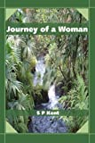 Journey of a Woman, S. Kent, 0595337309