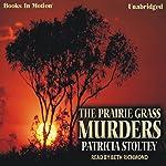 The Prairie Grass Murders | Patricia Stoltey