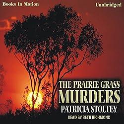 The Prairie Grass Murders