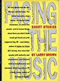 Facing the Music, Larry Brown, 0912697911