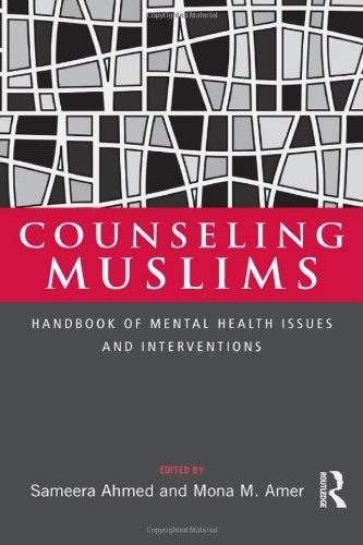 Counseling Muslims: Handbook of Mental Health Issues and Interventions (Tapa Dura)