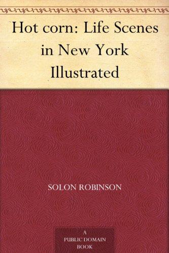 Hot corn: Life Scenes in New York Illustrated