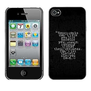 Be Good Phone Accessory // Dura Cáscara cubierta Protectora Caso Carcasa Funda de Protección para Apple Iphone 4 / 4S // Strength Weakness Hate People Quote Slow