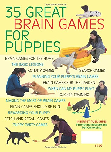 Brain Games for Puppies: Learn how to build a stong and loving bond with a puppy by playing fun games 2