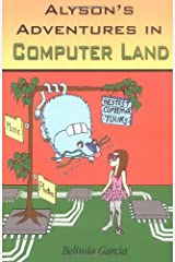 Alyson's Adventures in Computer Land Paperback