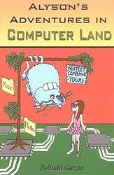 Alyson's Adventures in Computer Land