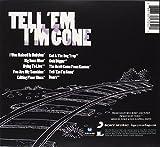Tell 'Em I'm Gone