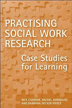 case studies in social work research Abstract = case study research is a good fit with many forms of social work practice although disparaged as uncontrolled and uninterpretable, the case study has.