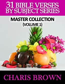 31 Bible Verses By Subject Master Collection Volume 1 by [Brown, Charis]