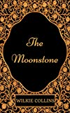 Image of The Moonstone: By Wilkie Collins : Illustrated