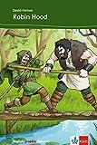 Robin Hood: Englische Lektüre für das 2., 3. Lernjahr. Mit Annotationen und Illustrationen (English graphic Readers)