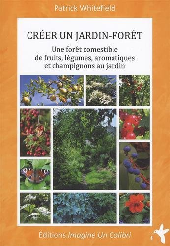 T l charger cr er un jardin for t une for t comestible for Creer un jardin