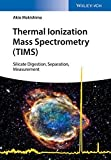 Thermal Ionization Mass Spectrometry (TIMS): Silicate Digestion, Separation, and Measurement