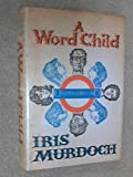 A Word Child, Iris Murdoch, 067078236X