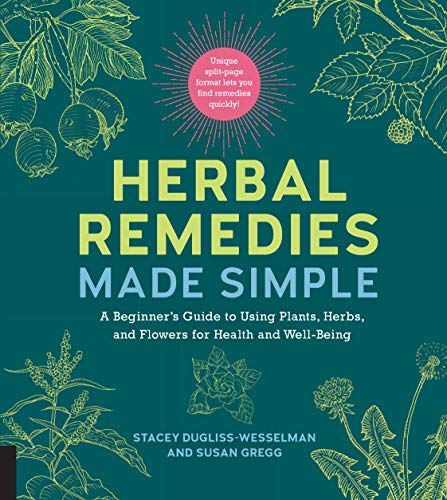 Herbal Remedies Made Simple: A Beginner