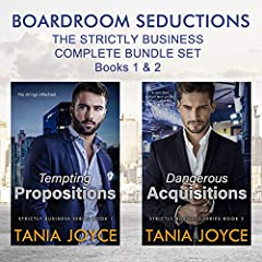 It's all Strictly Business. No Strings Attached.The women are in charge. The men are a challenge. But behind closed doors, the chemistry sizzles.Tempting Propositions – Strictly Business Book 1He's British. A hotel billionaire. In town tempor...