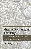 Rhetoric Romance, and Technology, Walter J. Ong, 0801478472