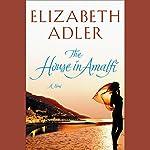 The House in Amalfi | Elizabeth Adler