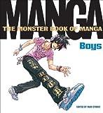 Monster Book of Manga: Boys by Ikari Studio (2-Dec-2009) Paperback