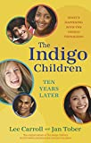 img - for The Indigo Children Ten Years Later: What's Happening with the Indigo Teenagers! book / textbook / text book